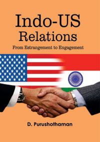 Indo US Relations: From Estrangement to Engagement by Purushothaman, D ISBN 9788174791979 Hardback